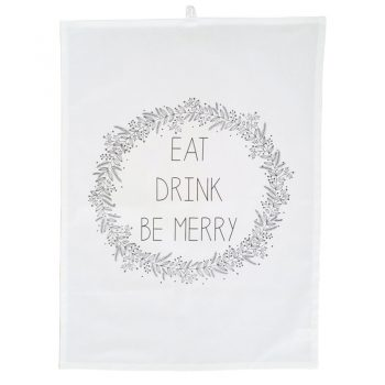 Eat, Drink, Be Merry Tea Towel